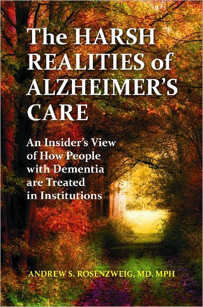 The Harsh Realities of Alzheimer's Care