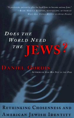 Does the World Need the Jews?