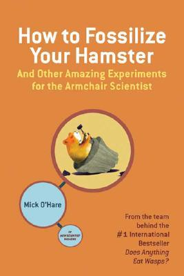 How To Fossilize Your Hamster