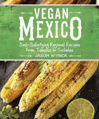 Sonoran Mexican Food Cookbook