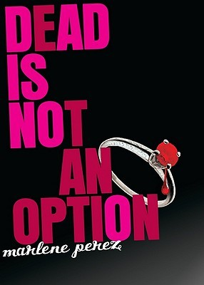 Dead Is Not an Option