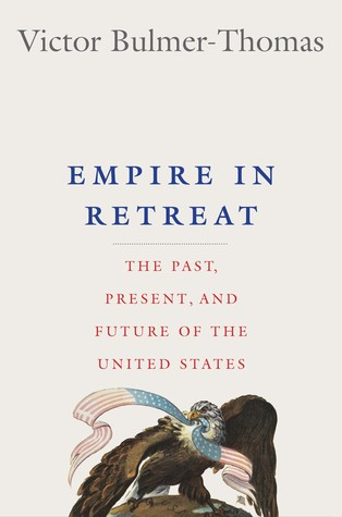 Empire in Retreat by Victor Bulmer-Thomas at InkWell