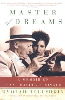 Masters of Dreams: A Memoir of Isaac Bashevis Singer