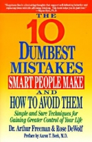 The Ten Dumbest Mistakes Smart People Make