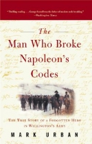 The Man Who Broke Napoleon's Code