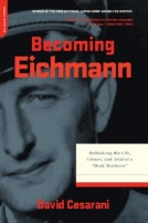 Becoming Eichmann