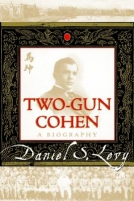 Two-Gun Cohen: A Biography