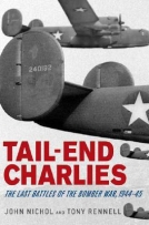 Tail-End Charlies: The Last Battles of the Bomber War, 1944—45