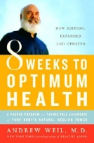 Eight Weeks to Optimum Health