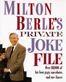 Milton Berle's Private Joke File