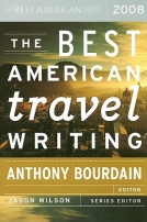 2008 Best American Travel Writing
