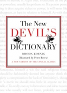 The New Devil's Dictionary: A New Version of the Cynical Classic