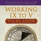 Working IX to V