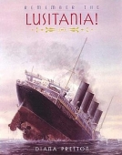 Remember the Lusitania!