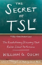 The Secret of TSL: The Revolutionary Discovery That Raises School Performance