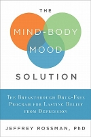The Mind Body Mood Solution