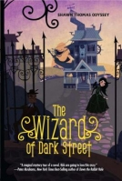 The Wizard of Dark Street
