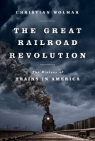 The Great Railroad Revolution