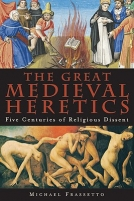 The Great Medieval Heretics