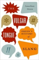 The Vulgar Tongue