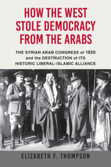 How the West Stole Democracy from the Arabs