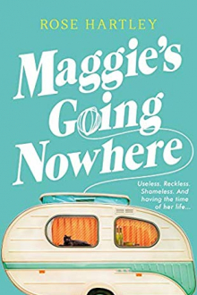 Maggie's Going Nowhere