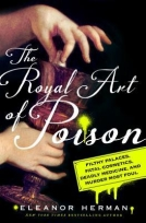 The Royal Art of Poison