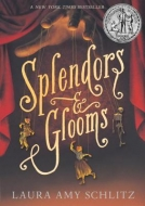 Splendors and Glooms