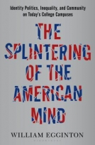 The Splintering of the American Mind